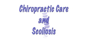 Chiropractic Care and Scoliosis with Total Chiro