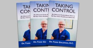 Taking Control By Dr. Todd Goldman