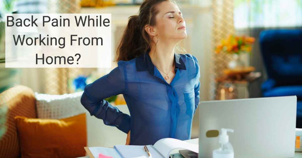 back pain when working from home?