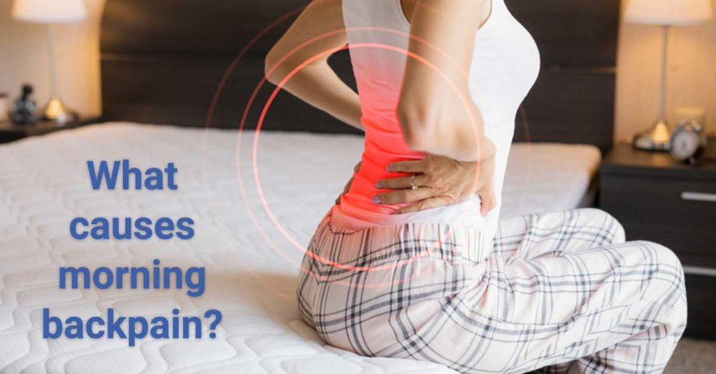 What causes morning back pain?